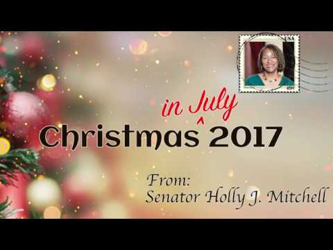 Sen. Holly J. Mitchell: Christmas in July