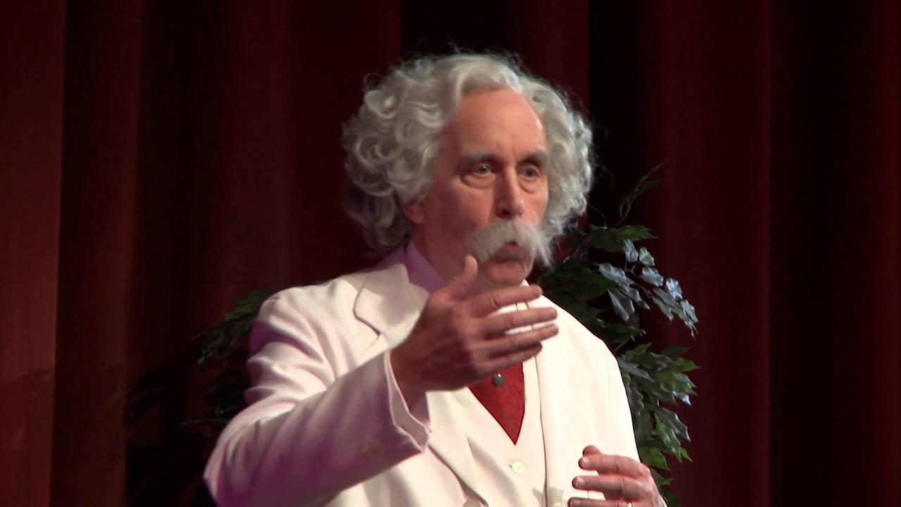 Mark Twain   Portrayed By Robert Valentine