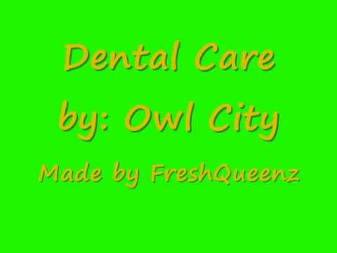 Dental Care - Owl City  w/Lyrics =)