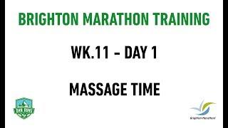 Brighton Marathon Training - WEEK 11 DAY 1 - MASSAGE TIME