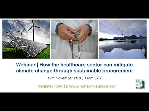 Webinar  | How the healthcare sector can mitigate climate change through sustai