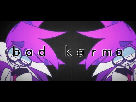 BAD KARMA| MEME (OLD)