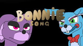 - FNAF The Bonnie song by Groundbreaking Animated