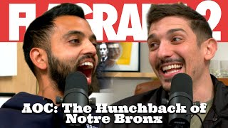 AOC: The Hunchback of Notre Bronx | Flagrant 2 with Andrew Schulz and Akaash Singh