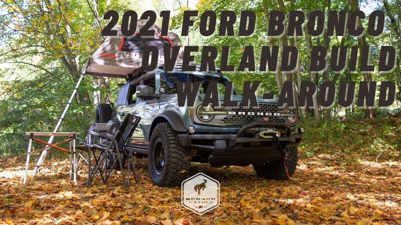 2021 Ford Bronco 4-Door OVERLAND Build Walk-around ...