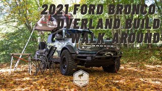 2021 Ford Bronco 4-Door OVERLAND Build Walk-around | Bronco Nation
