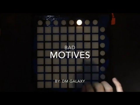 DM Galaxy - Bad Motives (feat. Aloma Steele) Launchpad S Cover