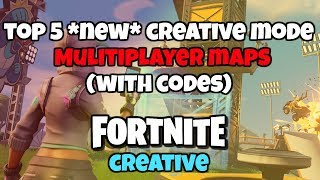 TOP 5 CREATIVE MODE MULTIPLAYER MAPS (with codes) Fortnite Creative