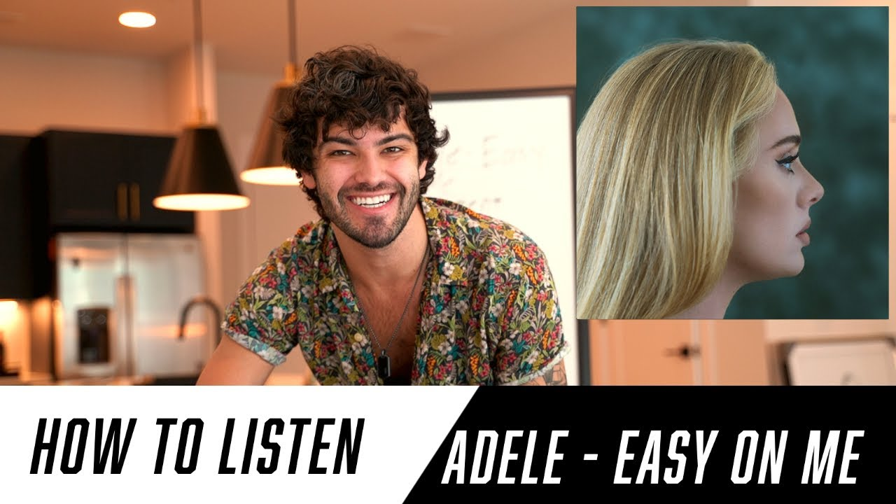 How to Listen to Adele - Easy On Me | Arrangement