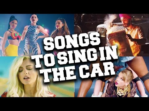 Best Songs To Sing In The Car
