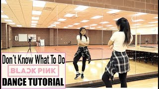 Gambar cover BLACKPINK - 'Don't Know What To Do' - Lisa Rhee Dance Tutorial