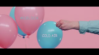 Medlock - Cold Air (OFFICIAL MUSIC VIDEO)