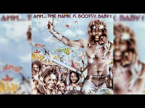 Bootsy Collins - What's a Telephone Bill
