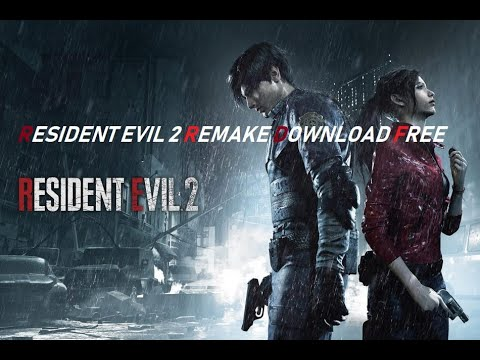 Resident Evil 2 REMAKE FREE PC DOWNLOAD (CRACKED)- Links in description!