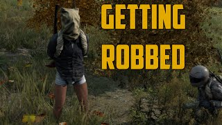 GETTING ROBBED (DayZ Standalone)