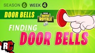 Fortnite WEEK 4 Door Bell Locations (Season 6 Challenge / Best Door Bell Landing Spots)