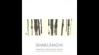 Shika no Tone/Kojo no Tsuki/Tsuru no Sugomori (Japanese Traditional Music - Shakuhachi 5 )