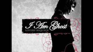 I Am Ghost - Lover