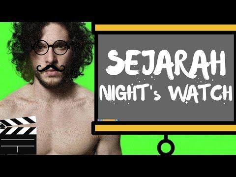 SEJARAH NIGHT'S WATCH - Game Of Thrones (INDONESIA)