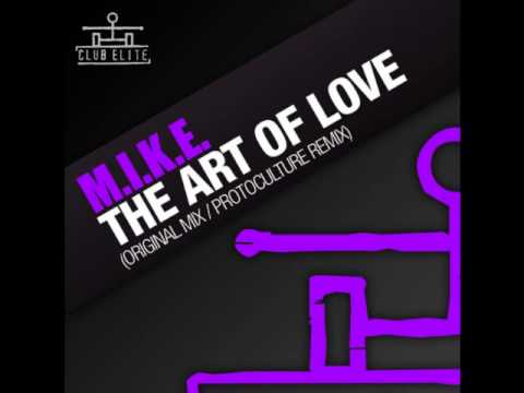 MIKE - The Art Of Love (Protoculture Remix)