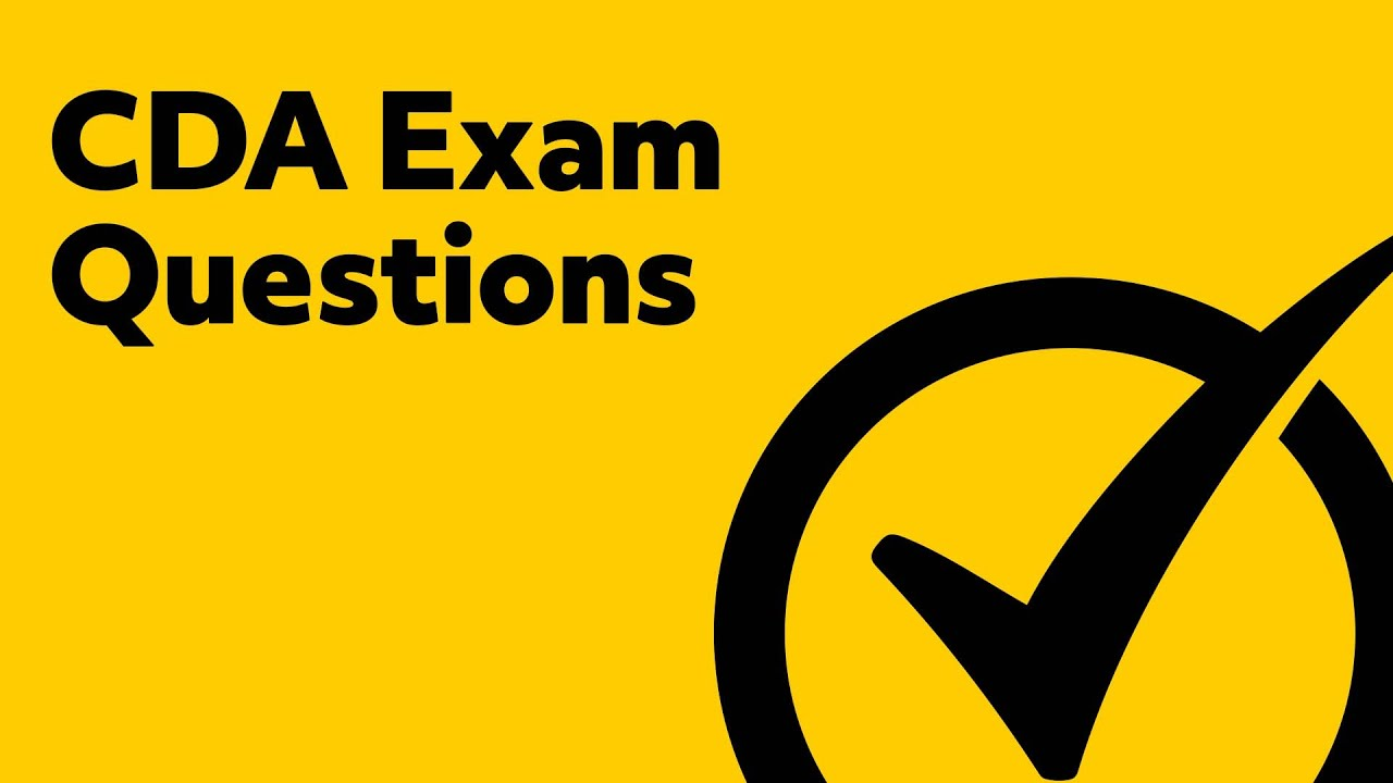 Cda Exam Questions Youtube
