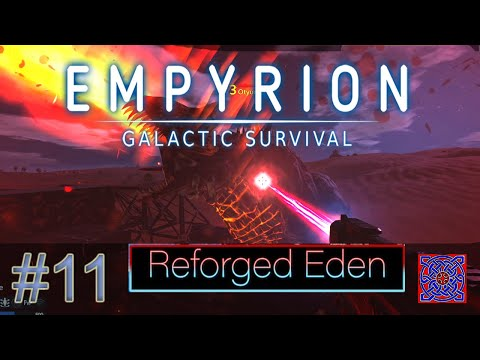 First Base Attack : Reforged Eden - Empyrion Galactic Survival 1.2 : #11