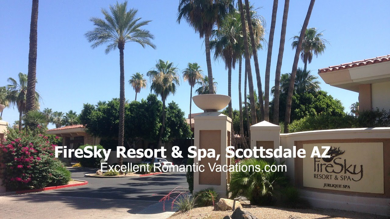 firesky resort & spa, scottsdale az - excellent romantic vacations