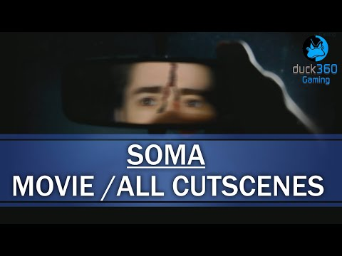 SOMA Movie All Cutscenes
