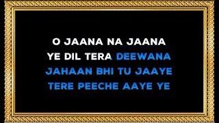 O Jaana Na Jaana - Karaoke With Female Voice