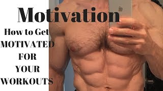 How to Stay Motivated for Your Workouts Workout Motivation