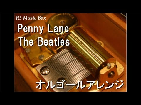 Penny Lane/The Beatles【オルゴール】