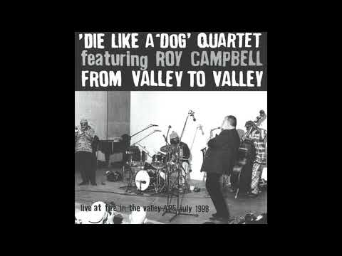 Die Like A Dog Quartet - From Valley To Valley (1999 - Full Album)