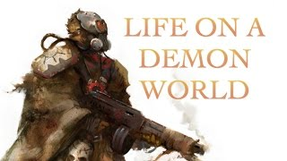 40 Facts and Lore about Life on a Demon World Warhammer 40K