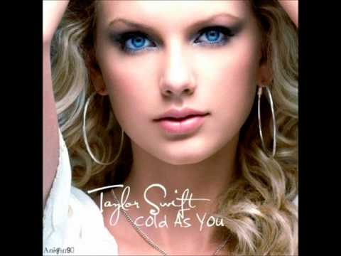 Taylor Swift - Cold As You (Unreleased Free Download)