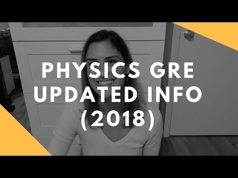 Physics GRE Updated Info (2018)