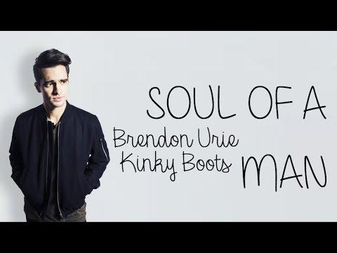 Brendon Urie - Soul of a Man (lyrics) // Billboard Live - Kinky Boots
