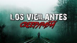 Los Vigilantes │ Creepypasta │ MundoCreepy │ MaskedMan (Con Pride)