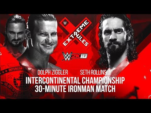 WWE 2K18 Extreme Rules 2018 Dolph Ziggler vs. Seth Rollins I.C Title (30-Minute Iron Man Match)