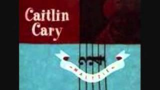 Caitlin Cary  Rosemary Moore