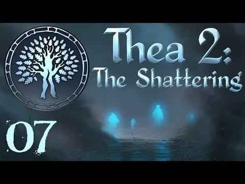 SB Plays Thea 2: The Shattering 07 - Illuminated