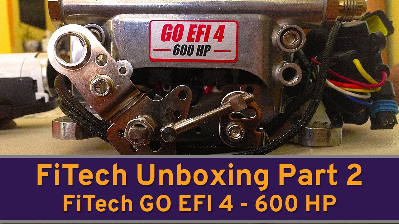 Unboxing Part 2 - the FiTech GO EFI 4 - 600 HP Version! DIY Bolt-In EFI  Solution! S1 E9