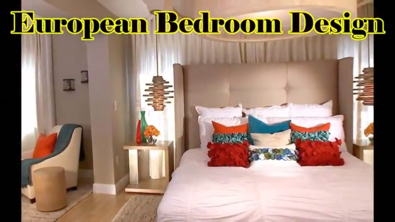 25+ European Bedroom Design