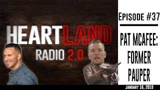 Heartland Radio Ep. 37 - Pat McAfee: Former Pauper