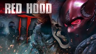 Red Hood IT (Fan Film)