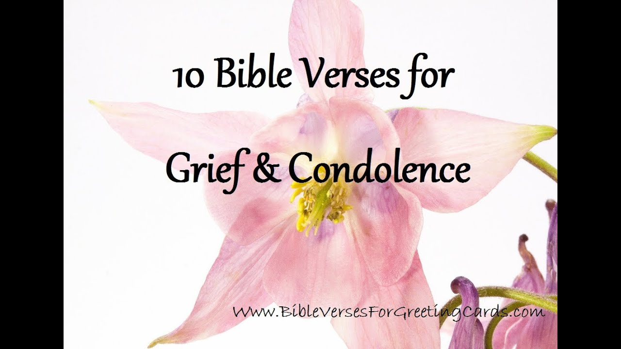 Bible Verses For Grief Condolence Youtube