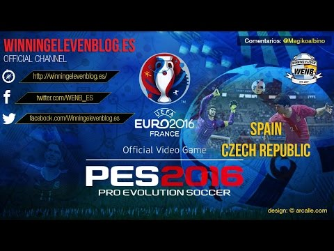 "Eurocope of France Pes 2016 ""Spain – Czech Republic"" MAGIKOALBINO= commentary"