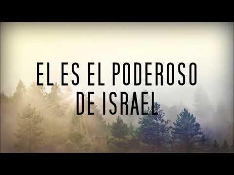 El Poderoso De Israel (Con Letra) -  Miel San Marcos Pentecostes
