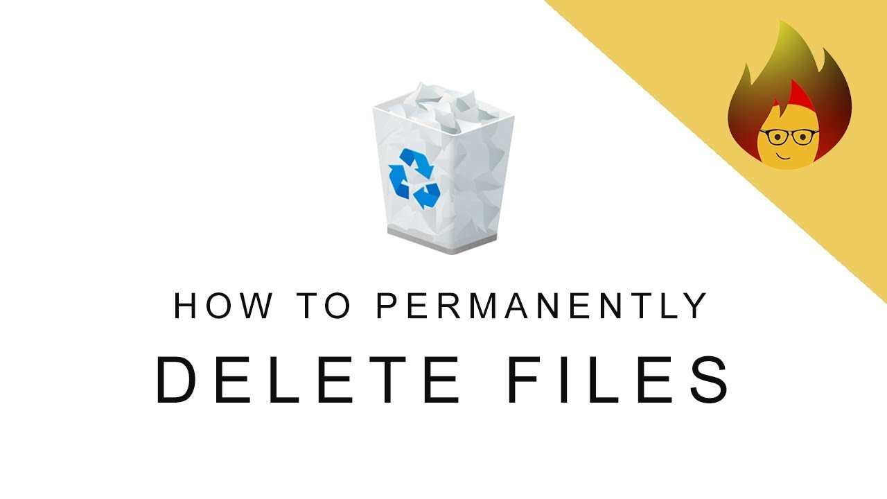 How to permanently delete files | PC