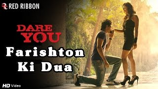 Farishton Ki Dua - New Hindi Romantic Songs 2016 | Movie Dare You | Latest Bollywood Songs