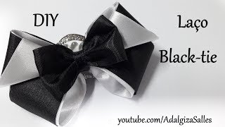 DIY- Laço Black-Tie por Adalgiza Salles